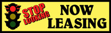 Stop Sign  Stop Looking Now Leasing banner