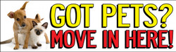 3' x 10' GOT PETS MOVE IN HERE banner