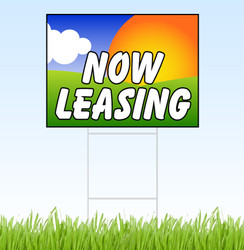 Now Leasing coroplast yard sign with stake