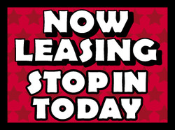 Now Leasing Stop In Today coroplast sign