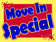 Move In Special, blue, red and yellow coroplast sign