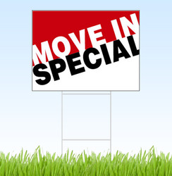 Move In Special coroplast sign and stake