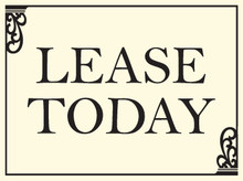 Lease Today coroplast sign