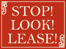 Stop Look Lease coroplast sign