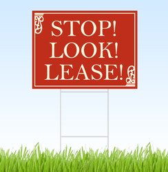 Stop Look Lease coroplast sign with stake