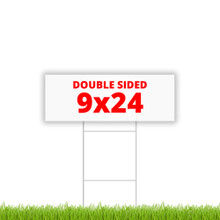 "9"" x 24"" double sided coroplast yard sign"
