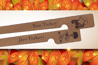 Jive Turkey and Tom Turkey cedar spills