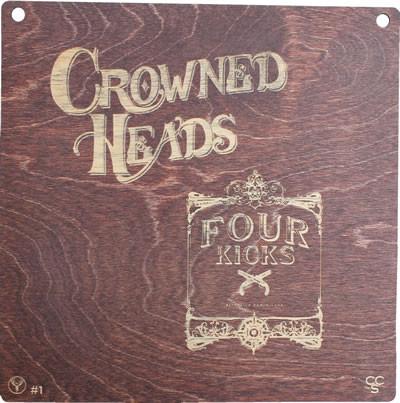 Crowned Heads / Four Kicks