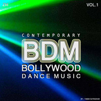 Contemporary Bollywood Dance Music Vol 1