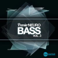Premier Neuro Bass Volume 3