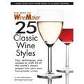25 Classic Wine Styles Issue - Winemaker Magazine