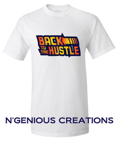 BACK TO THE HUSTLE MENS TSHIRT