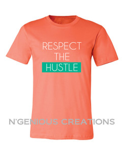 RESPECT THE HUSTLE MENS SHORT SLEEVE TSHIRT