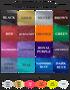 SPECIALTY COLORS ($4 extra): glitter black, glitter gold, glitter silver, glitter brown, glitter red, glitter burgundy, glitter orange, glitter green, glitter raspberry, glitter lavender, glitter royal purple, glitter amethyst, glitter cool blue, glitter teal, glitter sapphire blue, glitter dark blue, super shiny silver, super shiny gold, neon pink, neon orange, neon yellow, frost