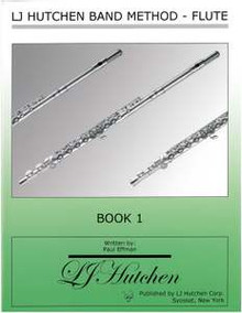 LJ Hutchen Band Method - Flute Book 1