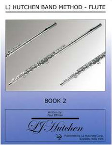 LJ Hutchen Band Method - Flute Book 2