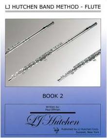 LJ Hutchen Band Method - Flute Book 2