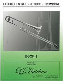 LJ Hutchen Band Method - Trombone Book 1