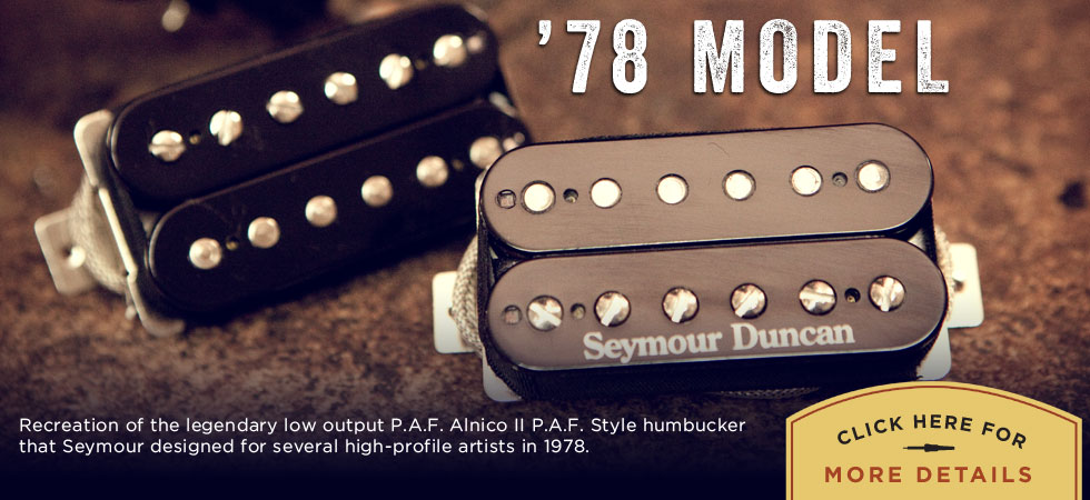 '78 Model - Custom Guitar Pickups