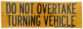 Do Not Overtake Turning Vehicle - Sticker