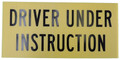 Driver Under Instruction Corflute Sign