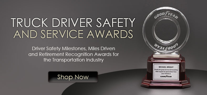 Truck Driver safety Awards and Trophies