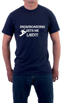 Snowboarding gets me laid shirt