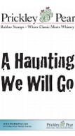 A Haunting We Will Go - Red Rubber Stamp