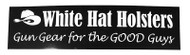 white hat holsters bumper sticker