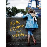 """Kiki & Coco in Paris""  Hardcover Book by Nina Gruener, Stephanie Rousser, Jess Brown"