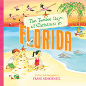 """""""Twelve Days of Christmas Florida"""" Hardcover by Frank Remkiewicz"""