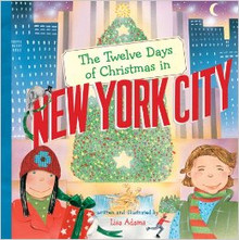 """Twelve Day of Christmas New York City"" Hardcover by Lisa Adams"