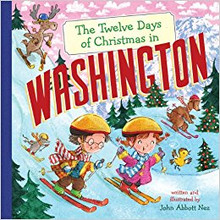 """The Twelve Days of Christmas in Washington"" Hardcover By John Abbott Nez"