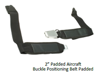 "2"" Aircraft  Buckle Positioning Belt Padded"