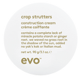 Evo - Style - Crop Strutters Construction Cream 90g