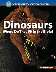 Dinosaurs - Where Do They Fit in the Bible?