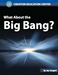 What About the Big Bang?