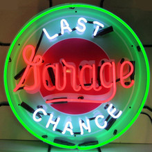 LAST CHANCE GARAGE NEON SIGN