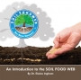 An Introduction to the Soil Foodweb Double CD by Dr. Elaine Ingham