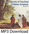The Seven Secrets of Teaching Children Scripture (MP3)