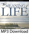 Meaning of Life by Roy Schoeman (MP3)*