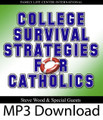 College Survival Strategies for Catholics (MP3)*