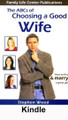 The ABCs of Choosing a Good Wife (Kindle Edition)