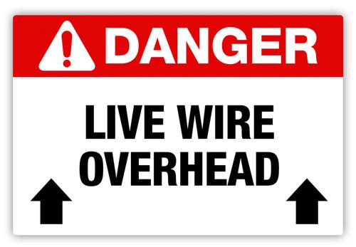 Danger - Live Wire Overhead Label