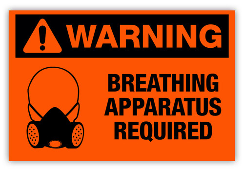 Warning - Breathing Apparatus Required Label