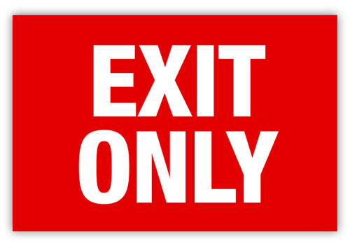 Exit Only Label