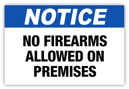 Notice - No Firearms Label