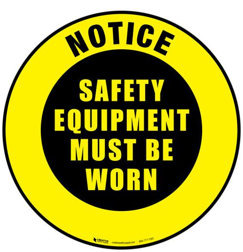 Notice Safety Equipment Floor Sign
