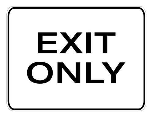 Exit Only - Aluminum Sign