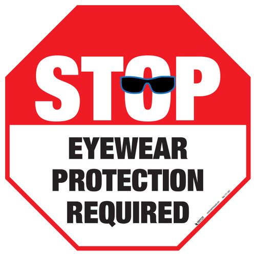 Stop - Eyewear Protection Required - Floor Sign